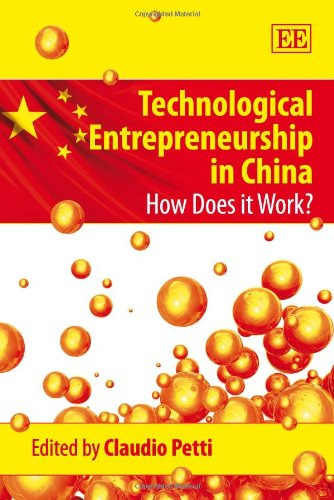 9780857938985: Technological Entrepreneurship in China: How Does It Work?