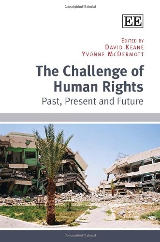 9780857939005: The Challenge of Human Rights: Past, Present and Future