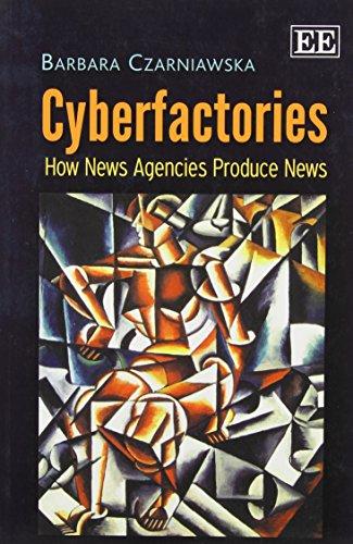 9780857939142: Cyberfactories: How News Agencies Produce News