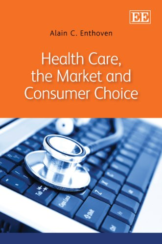 9780857939180: Health Care, the Market and Consumer Choice