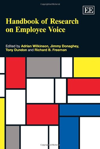 Handbook of Research on Employee Voice (Elgar: Adrian Wilkinson,Jimmy Donaghey,Tony