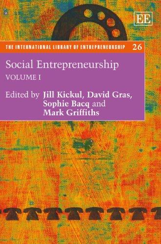 Social Entrepreneurship: Kickul, Jill (EDT)/ Gras, David (EDT)/ Bacq, Sophie (EDT)/ Griffiths, Mark...