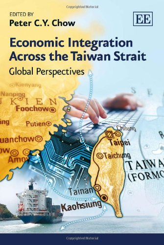 9780857939722: Economic Integration Across the Taiwan Strait: Global Perspectives