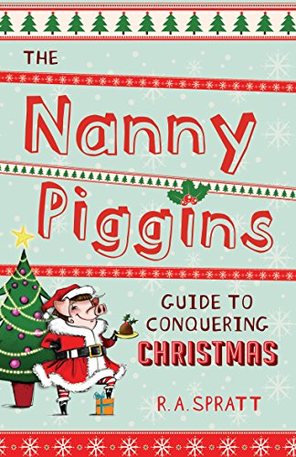 Nanny Piggins Guide to Conquer