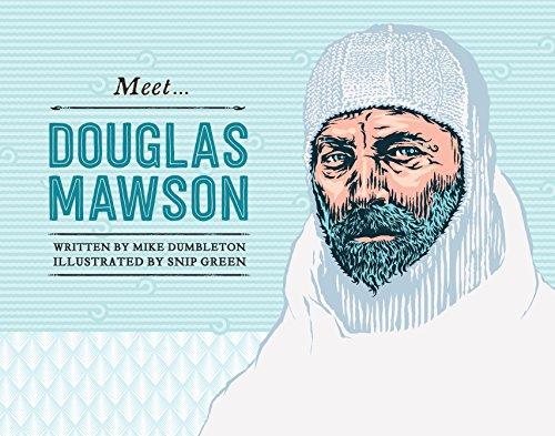 9780857981950: Meet Douglas Mawson