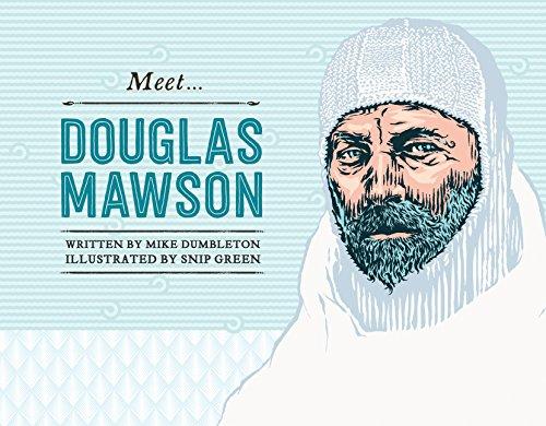 9780857981967: Meet Douglas Mawson