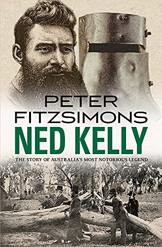 9780857982094: Ned Kelly: The Story of Australia's Most Notorious Legend