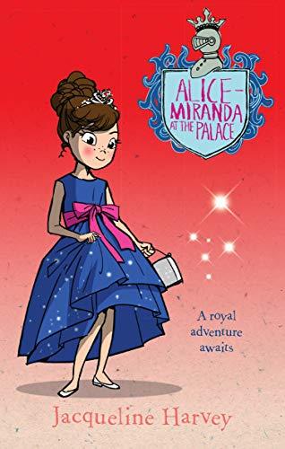 9780857982728: Alice-Miranda at the Palace