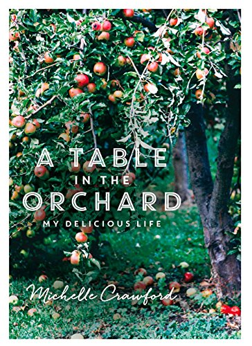 9780857983626: A Table in the Orchard