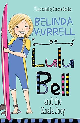 9780857985484: Lulu Bell and the Koala Joey