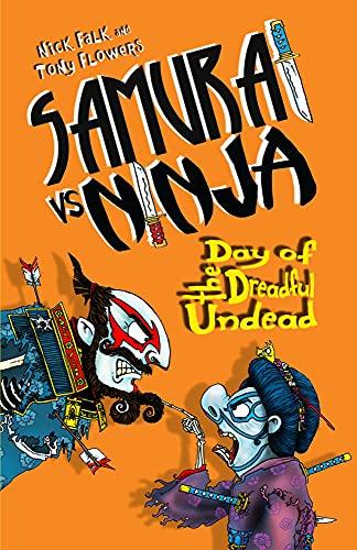 9780857986382: Day of the Dreadful Undead (Samurai vs Ninja)