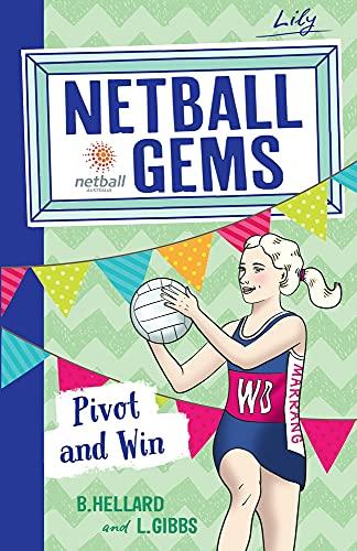 9780857987686: Pivot and Win (Netball Gems)