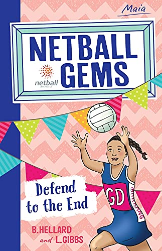 9780857987709: Defend to the End (Netball Gems)