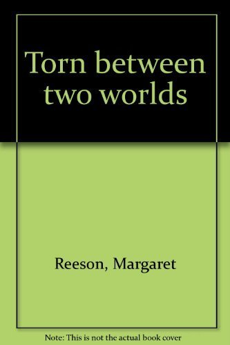9780858040601: Torn between two worlds