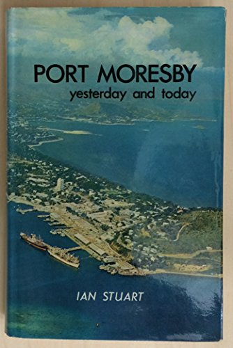 Port Moresby, Yesterday and Today: Stuart, Ian
