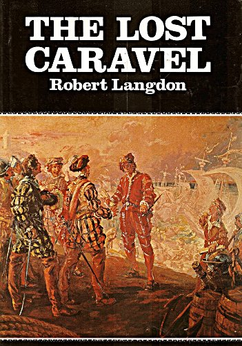9780858070219: The Lost Caravel