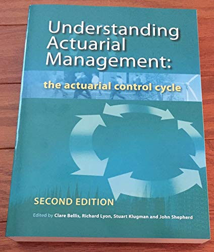 9780858130746: Understanding Actuarial Management The Actuarial Control Cycle