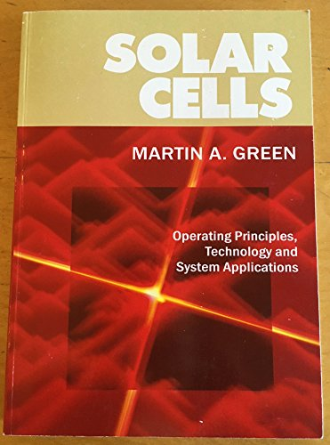 9780858235809: Solar Cells: Operating Principles, Technology and System Applications - Undergraduate Text