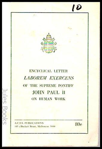 9780858262157: Encyclical Letter Laborem Exercens of the Supreme Pontiff John Paul II on Human Work