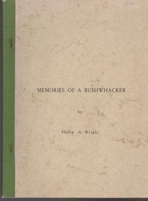 9780858340206: Memories of a bushwhacker, ([University of New England history series])