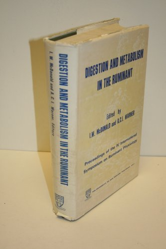 Digestion and metabolism in the ruminant: Proceedings: I.w. & Warner,