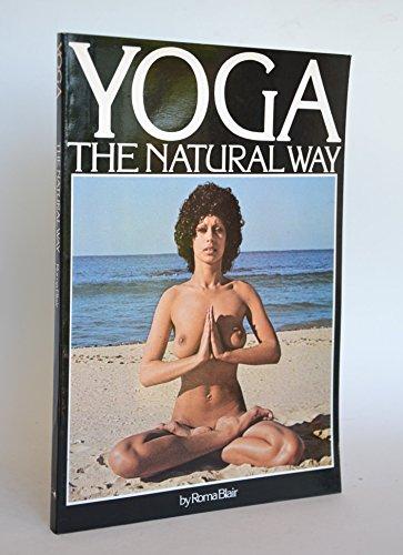 9780858351462: Yoga, The Natural Way