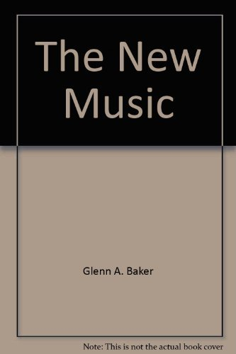 9780858354937: The New Music