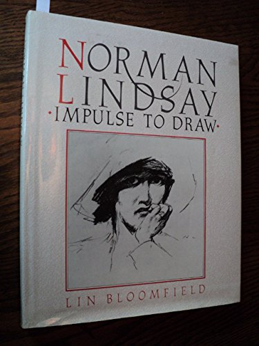 9780858355552: Norman Lindsay: Impulse to Draw
