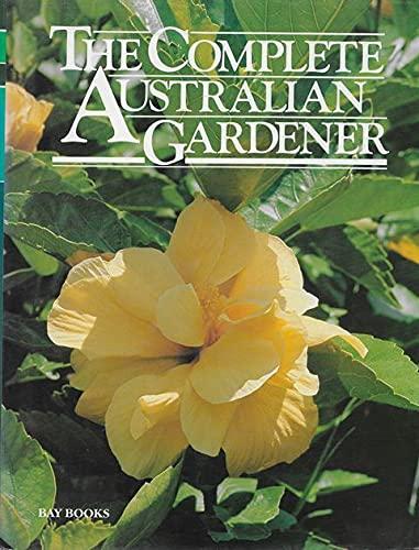 9780858355651: Complete Australian Gardener