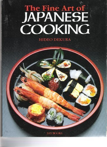 9780858357686: The Fine Art of Japanese Cooking
