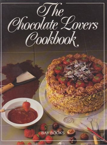 The Chocolate Lover's Cookbook: n/a