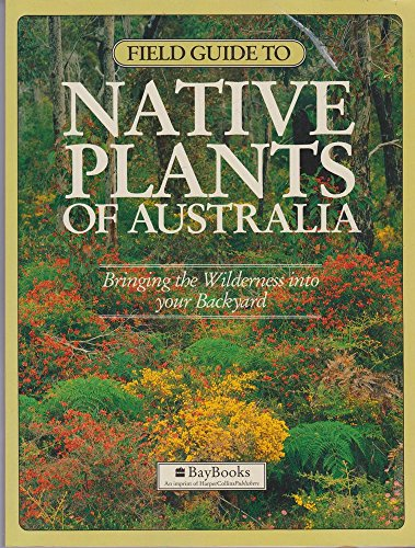 "Field Guide to Native Plants of Australia: Living Australia"" Magazine"
