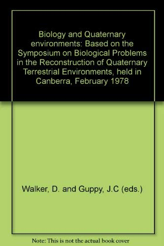 Biology and Quaternary environments: Based on the Symposium on Biological Problems in the ...
