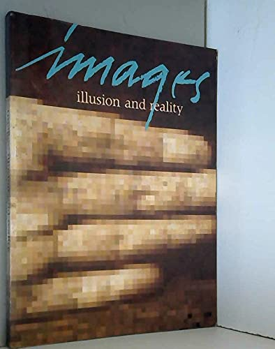 9780858471313: Images - Illusion and Reality
