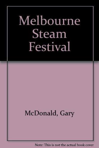 9780858490086: Melbourne steam festival