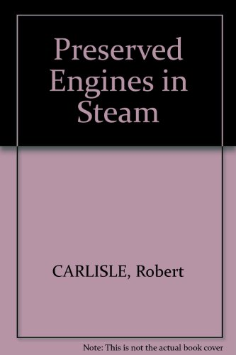 9780858490215: Preserved Engines in Steam