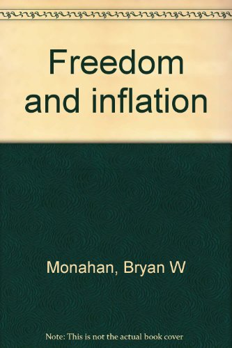 9780858550056: Freedom and inflation