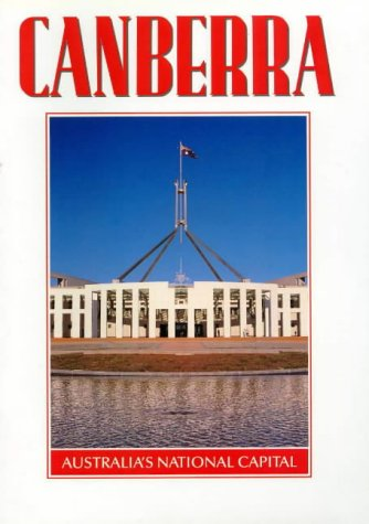 9780858580992: Canberra : capital of Australia
