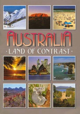 9780858581159: Australia: Land of Contrast