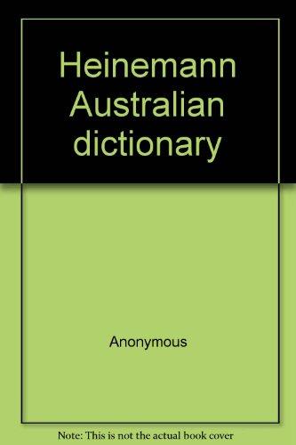 9780858591172: Heinemann Australian dictionary
