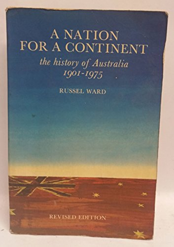 9780858591486: A nation for a continent: The history of Australia, 1901-1975