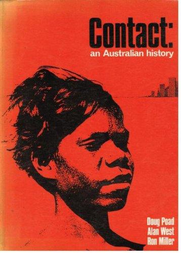 9780858593619: Contact: An Australian History