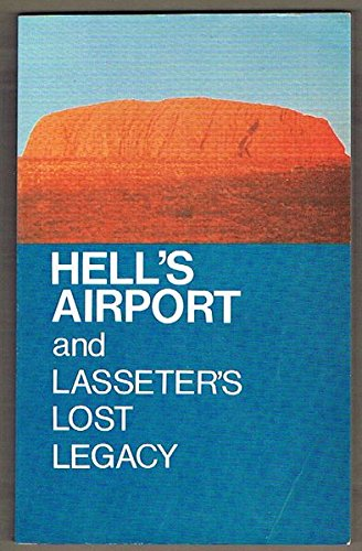 9780858640504: Hell's Airport and Lasseter's Lost Legacy