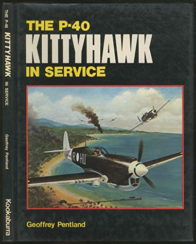 The P-40 Kittyhawk in service: Pentland, Geoffrey G