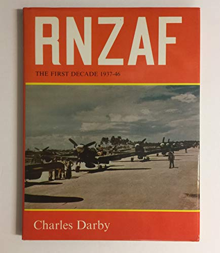 RNZAF: The First Decade 1937-46: Darby, Charles