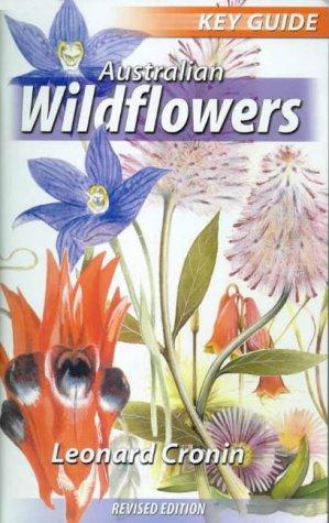 9780858811706: Australian Wildflowers (Key Guides)