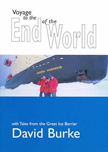 Voyage to the End of the World (Paperback): David Burke