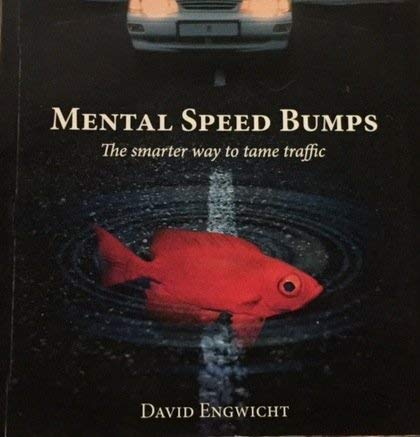 9780858812093: Mental Speed Bumps (The smarter way to tame traffic)
