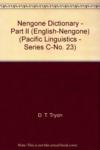 Nengone Dictionary - Part II (English-Nengone) (Pacific Linguistics - Series C-No. 23)