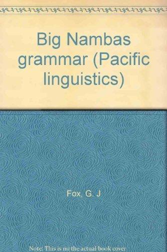 9780858831834: Big Nambas grammar (Pacific linguistics)
